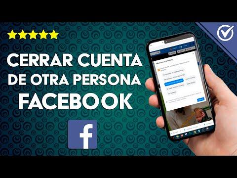 Cómo Eliminar o Cerrar una Cuenta de otra Persona en Facebook para Siempre