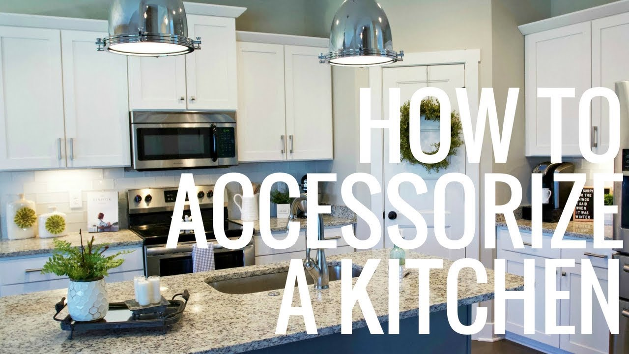 How To Accessorize A Kitchen