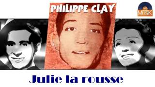 Philippe Clay - Julie la rousse (HD) Officiel Seniors Musik