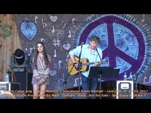 Shawn Camp wsg Lauren Mascitti – Suwannee Roots Revival – Live Oak, Fl  10 13 2017