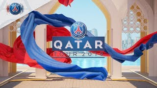 PARIS IS BACK - QATAR TOUR 2019