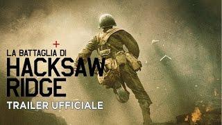Video La battaglia di Hacksaw Ridge - Trailer italiano ufficiale [HD] download MP3, 3GP, MP4, WEBM, AVI, FLV April 2018