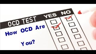 OCD Test | How OCD Are You?