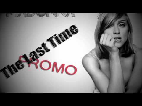Madonna - The Last Time (NEW 2011 PROMO LEAKED SONG)