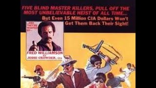 Blind Rage (1978) | Fred Williamson  Kung Fu