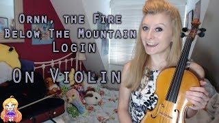 Ornn, the Fire Below the Mountain | League Of Legends | Violin