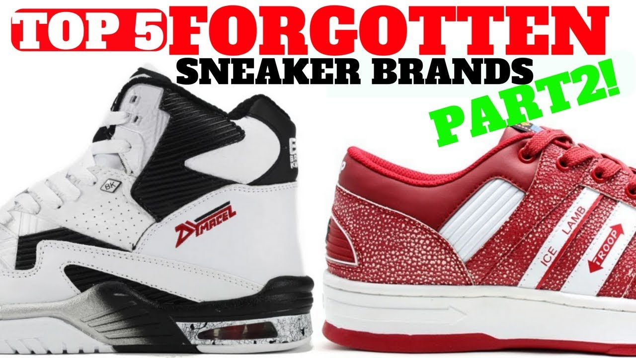 more photos 63a8c 6bdd3 Top 5 SNEAKER Brands You FORGOT Part 2!!
