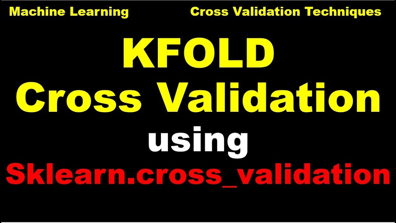 KFold Cross Validation using Scikit Learn | Best Model | KFold from  sklearn cross_validation - P90