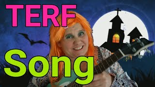 Sing along with Ashley: I hate TERFs!