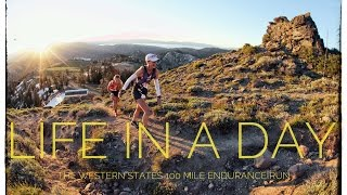 LIFE IN A DAY | The Western States 100 Mile Endurance Run