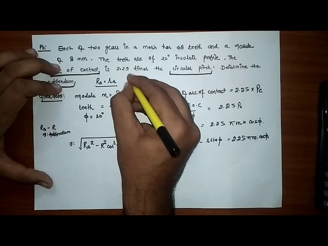 PROBLEM- GEAR (Addendum of gear, length of path of contact, arc of contact etc)