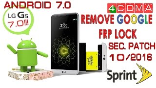 Android 7.0 | World First GOOGLE Account Bypass LG G5 LS992 Sprint | November Patch