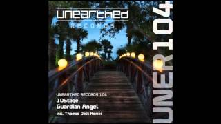 10Stage - Guardian Angel (Thomas Datt Remix) [Unearthed Records]