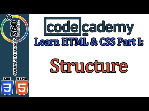 Structure: Learn HTML and CSS Part I CodeCademy