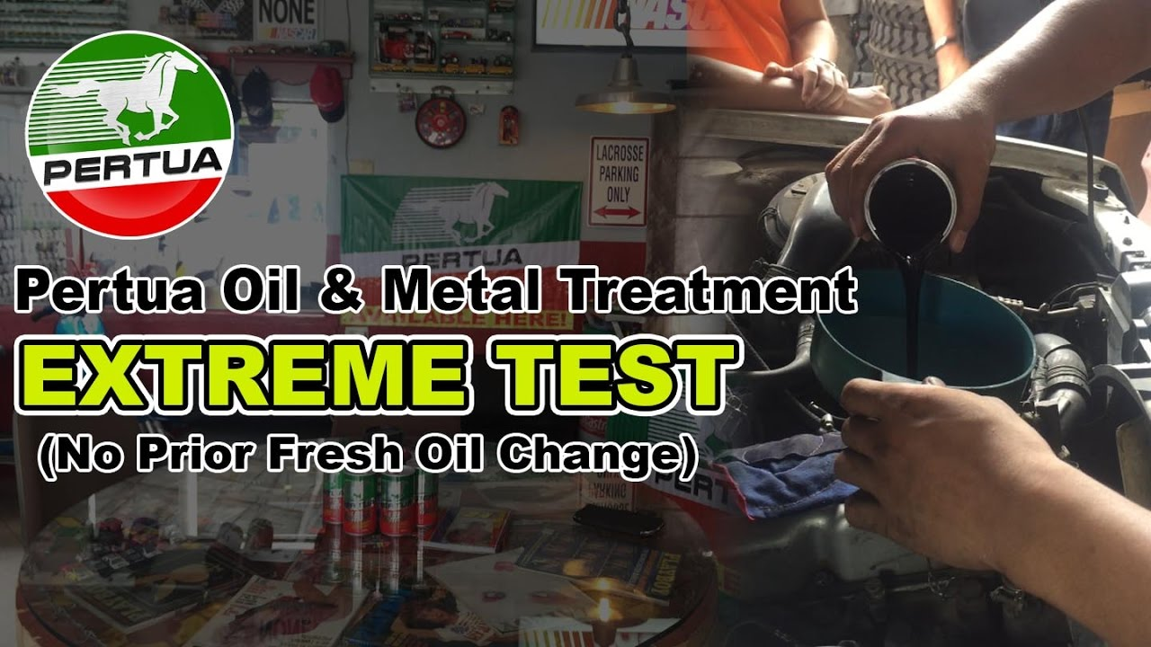 Pertua Oil and Metal treatment: Extreme test