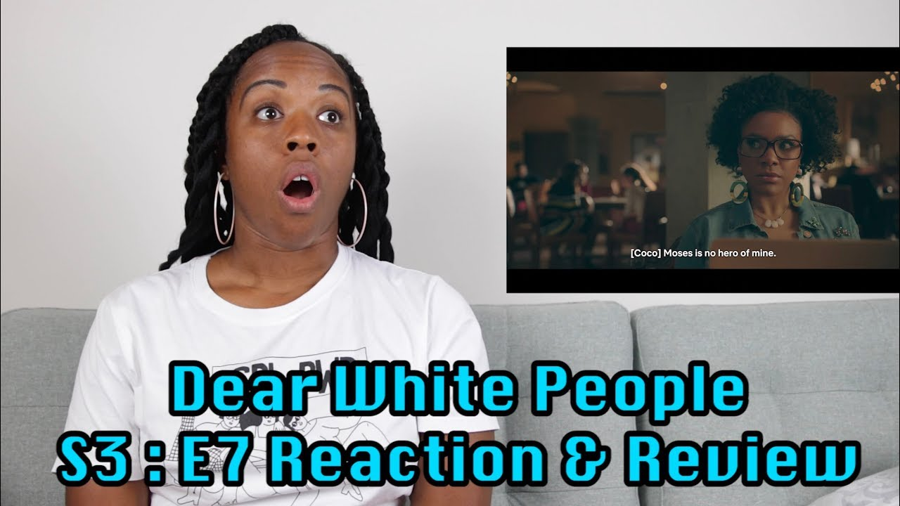 Download Dear White People Season 3 EP 7 Reaction & Review