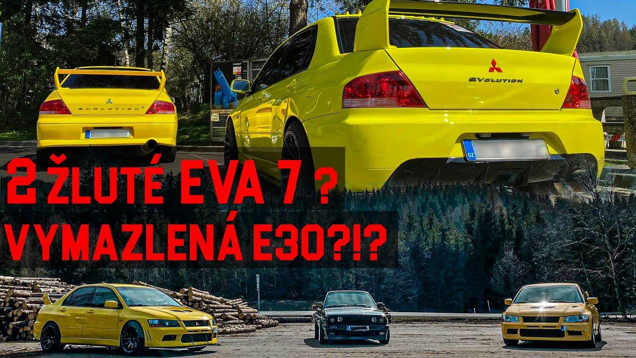 Dvě žluté Mitsubishi Lancer Eva 7? & Vymazlená E30?!? | Vyrážíme!