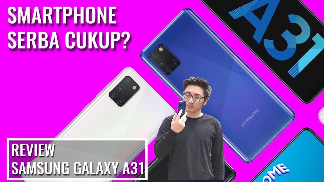 Smartphone Serba Cukup: Review Singkat Samsung Galaxy A31 - Indonesia