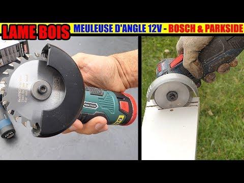 lame bois pour meuleuse d'angle 12V Parkside PWSA et Bosch gws 12v-76