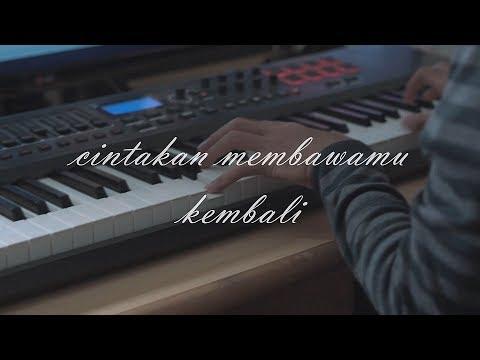 Dewa 19 - Cintakan Membawamu Kembali (Piano Instrumental)