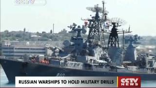 RUSSIAN WARSHIPS TO HOLD MILITARY DRILLS CCTV News