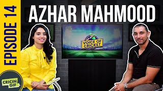 Azhar Mahmood in conversation with Zainab Abbas - Voice of Cricket Episode 14