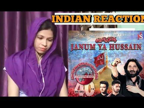 Hindu Girl Reacts To Janum Ya Hussain L Nadeem Sarwar L 2019 L Noha L Reaction L