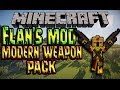 Fr flan s modern weapon pack présentation de mods minecraft 1 7 2 mp3