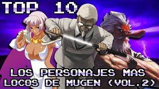 LOS PERSONAJES MAS LOCOS DE M.U.G.E.N (PARTE 2) TOP 10
