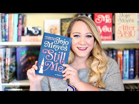STILL ME BY JOJO MOYES BOOK REVIEW!!