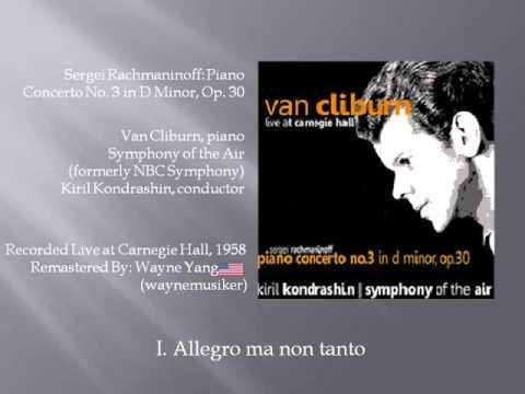 Van Cliburn: Rachmaninoff Piano Concerto No. 3 Live at Carnegie Hall 1958 [Remastered - 2015]