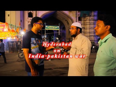 Hyderabad On India-Pakistan War || Road Side Stories || Wheeze Videos