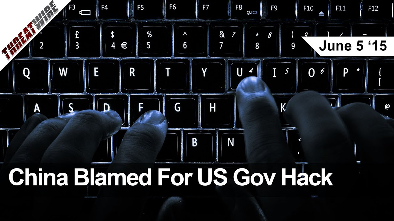 China Blamed For Us Gov Hack Nsa Needs No Warrants To