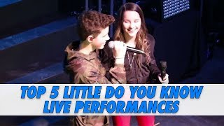 Little Do You Know - Top 5 Live Performances