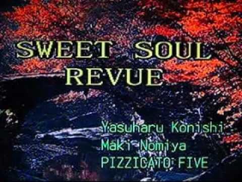 [73523] SWEET SOUL REVUE (Pizzicato Five) ~ 금영 노래방/KumYoung 코러스 3000