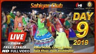 Live Dandiya Raas Garba 2019 Day 9 Sahiyar Club Navratri