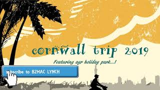 st ives cornwall (ayr holiday park) pt 1