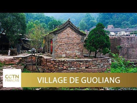 Village de Guoliang, ténacité et persévérance