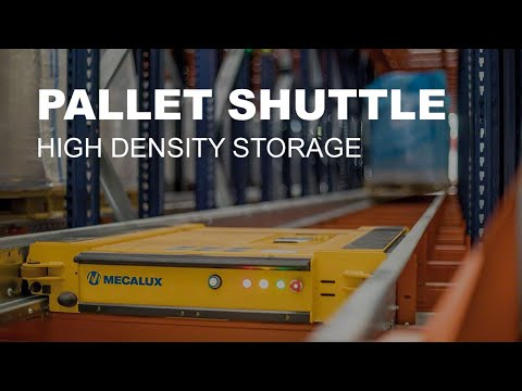 Pallet Shuttle - High density storage