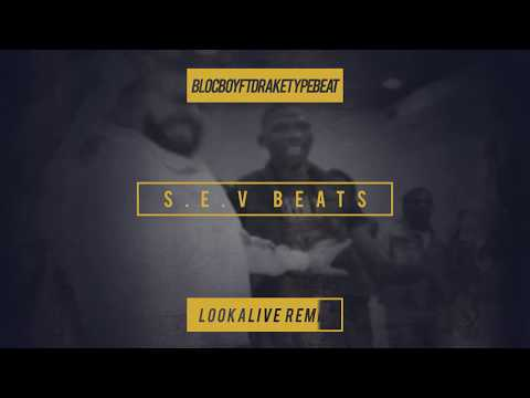 Blocboy JB ft Drake type beat ''Look Alive Remix'' (produced by S.E.V Beats)