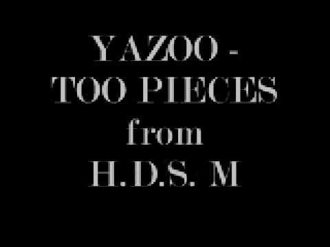"""YAZOO - """"TOO PIECES"""" Karaoke from: H.D.S. Muzik"""