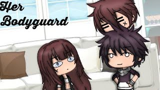 "~Her bodyguard~ Ep.1 ""Last night"" [Gacha life]"