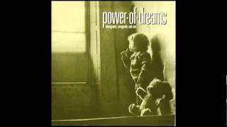 Power Of Dreams - Had You Listened