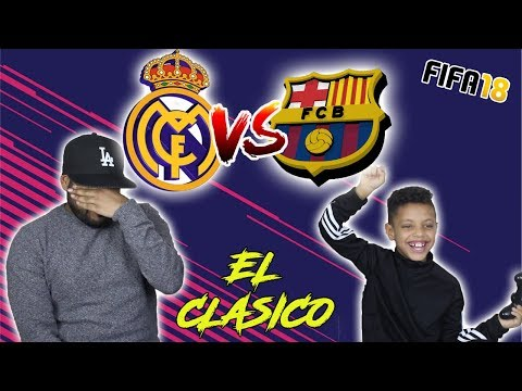 REAL MADRID VS BARCELONA!! EL CLASICO!! DESTROYED MY DAD ON FIFA 18!!