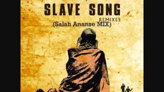 Mushroom Boyz - Slave Song (Salah Ananse Mix)