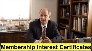 Membership Interest Certificates