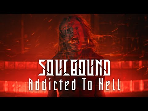 Soulbound – Addicted to Hell (Official Video) | New Industrial Metal
