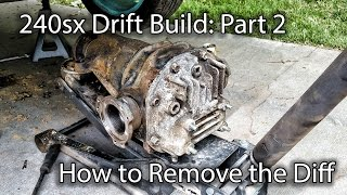 240sx Drift Build Part 2: Removing the Diff