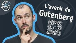 Quel avenir pour l'éditeur Gutenberg de WordPress ?