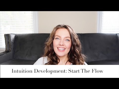 Intuition Development: Start the Flow | Gigi Young